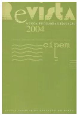 View No. 6 (2004): Revista Música, Psicologia e Educação